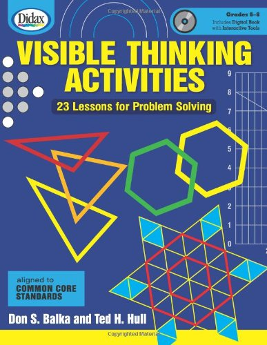 Visible Thinking Activities: 23 Lessons for Problem Solving