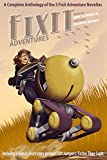 Fixit Adventures Anthology