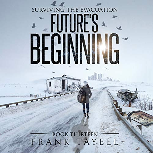 Future's Beginning Audiobook By Frank Tayell cover art