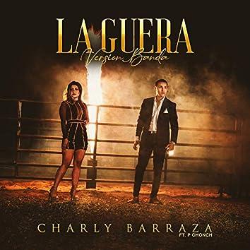 La Guera (Version Banda)