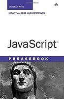 JavaScript Phrasebook (Developer's Library)