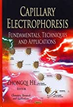 Capillary Electrophoresis: Fundamentals, Techniques and Applications (Chemistry Research and Applications)