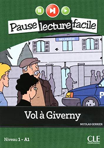 Vol à Giverny. A1.1. Con CD-Audio