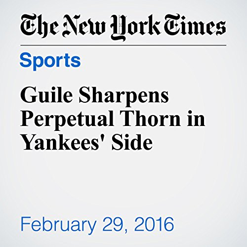Guile Sharpens Perpetual Thorn in Yankees' Side audiobook cover art