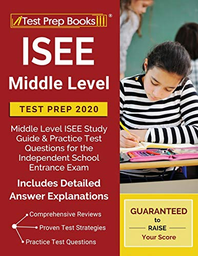 ISEE Middle Level Test Prep 2020: Middle Level ISEE Study Guide & Practice Test Questions for the In
