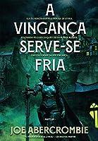 A Vingança Serve-se Fria - Parte Um (Portuguese Edition)