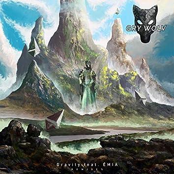 Gravity (feat. ÊMIA) [The Remixes]