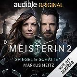 Spiegel & Schatten: Die Meisterin 2 - Markus Heitz