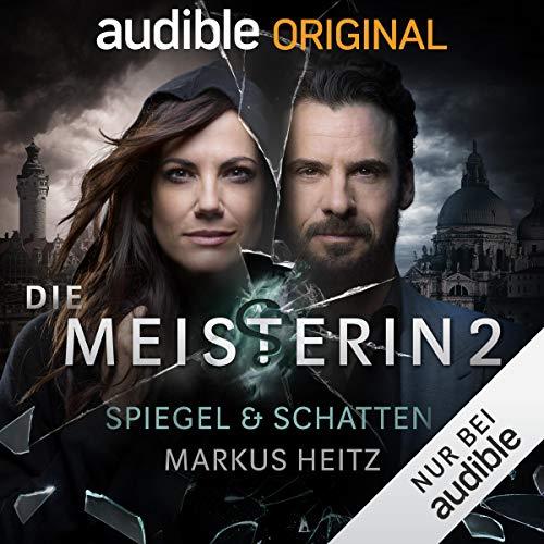 Spiegel & Schatten: Die Meisterin 2