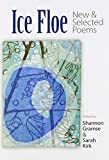 Ice Floe: New & Selected Poems