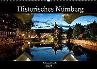 Historisches Nuernberg (Wandkalender 2022 DIN A2 quer): Bilder Nuernberger Wahrzeichen (Monatskalender, 14 Seiten )
