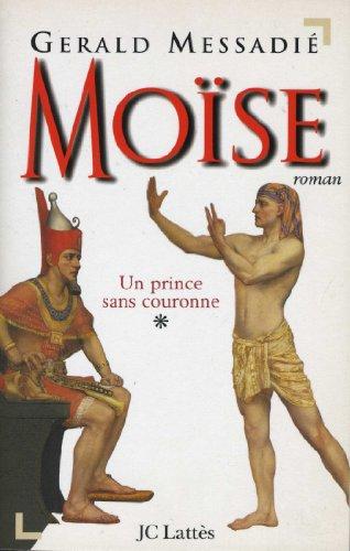 Moïse T1 : Un prince sans couronne