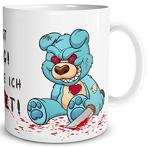 TRIOSK Tasse Horror Teddy Bär Sit-in mit Spruch Du bist lustig Dich töte ich zuletzt Geschenk Spaßtasse für Arbeit Büro Männer Frauen Kollegen
