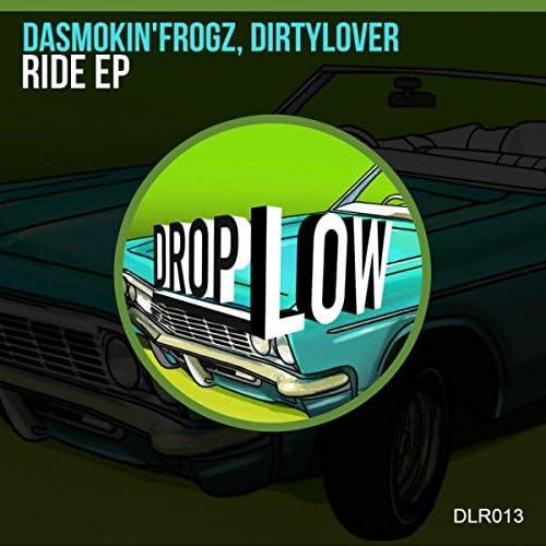 DaSmokin'Frogz, Dirtylover