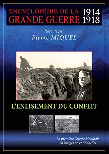Encyclopédie de la Grande Guerre 1914-1918 : L'enlisement du conflit