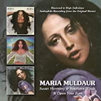 Sweet Harmony/Southern Winds/Open Your Eyes / Maria Muldaur by Maria Muldaur