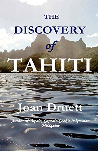 Compare Textbook Prices for The Discovery of Tahiti  ISBN 9781720401254 by Druett, Joan