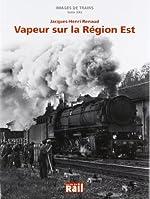 Images de Trains T22 Vapeurs Sur la Region Est de Leroy Didier