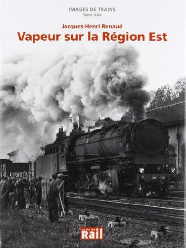 Images de Trains T22 Vapeurs Sur la Region Est