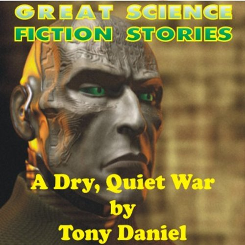 A Dry, Quiet War audiobook cover art