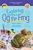 Exploring According to Og the Frog (Life According to Og the Frog)