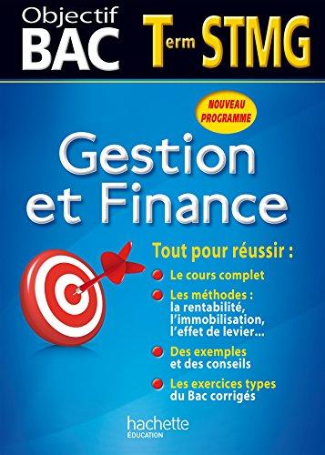 Objectif Bac - Gestion et finance Terminale STMG (Objectif Bac monomatières) (French Edition)