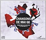 Chansons de Mai 68 (CD) Comme Nous les Chantions Ce Printemps la