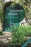 Greystone Manor [Großdruck]: Ein Olivia Lawrence-Fall (Olivia Lawrence-Fälle [Großdruck])