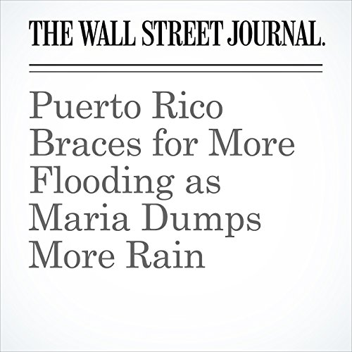 Puerto Rico Braces for More Flooding as Maria Dumps More Rain copertina