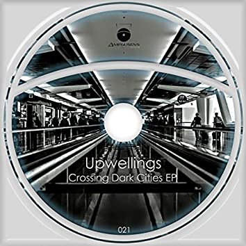 Crossing Dark Cities EP
