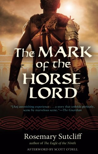 Download The Mark of the Horse Lord (Rediscovered Classics) 161373154X