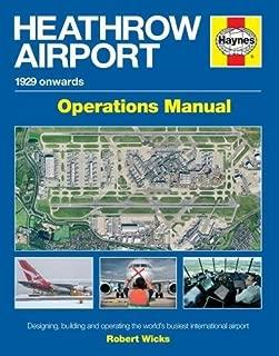 Heathrow Airport Manual: 1929 onwards (Haynes Operational Manual)
