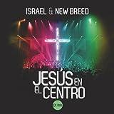 Jesús en el Centro (En Vivo)...