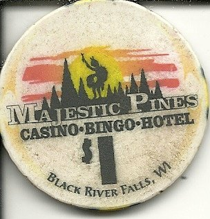 $1 majestic pines casino chip black river falls wisconsin obsolete vintage