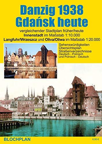 Stadtplan Danzig 1938/Gdańsk heute: Innenstadt im Maßstab 1:10.000, Langfuhr/Wrzeszcz und Oliva/Oliwa im Maßstab 1:20.000