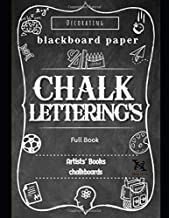 Chalk Lettering's Full Book: Design and Create your Own Style