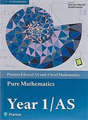 Edexcel AS and A level Mathematics Pure Mathematics Year 1/AS Textbook + e-book (A level Maths and Further Maths 2017) from Pearson Education