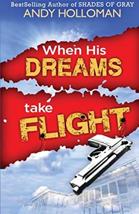 When His Dreams Take Flight