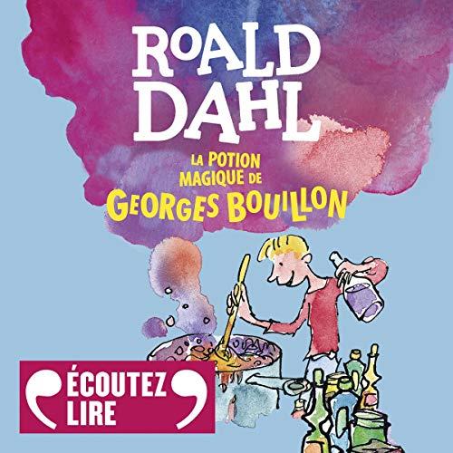 La potion magique de Georges Bouillon cover art