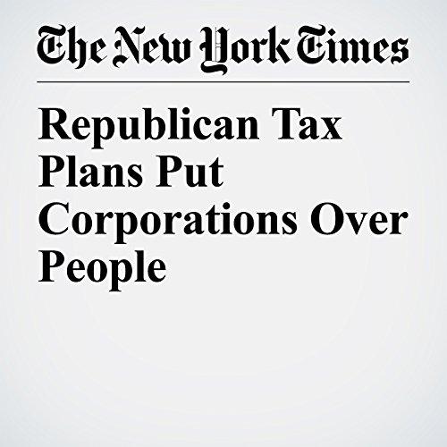 Republican Tax Plans Put Corporations Over People copertina