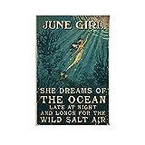 Póster estético vintage de junio de niña Ahe sueños del océano a altas horas de la noche y largos para la salina salvaje, póster decorativo para pared, para sala de estar, dormitorio, 30,5 x 45,7 cm
