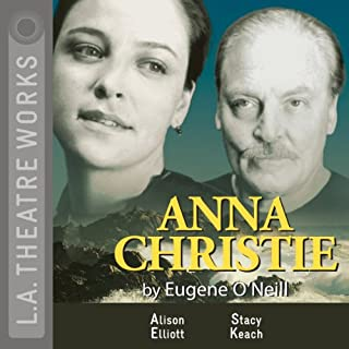 Anna Christie                   By:                                                                                                                                 Eugene O'Neill                               Narrated by:                                                                                                                                 Dwier Brown,                                                                                        Alley Mills,                                                                                        full cast                      Length: 1 hr and 40 mins     6 ratings     Overall 4.0