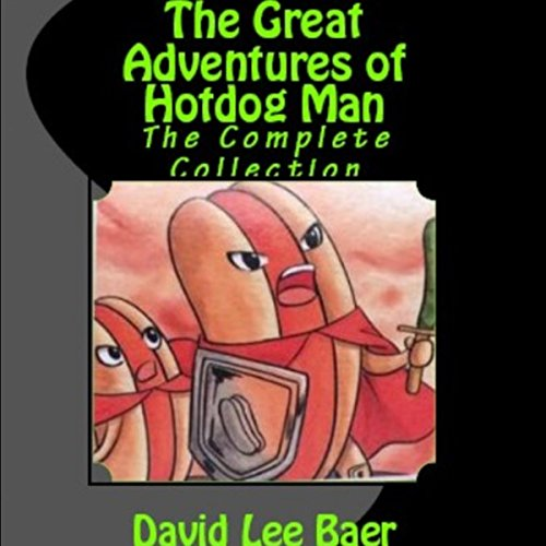 The Great Adventures of Hotdog Man audiobook cover art