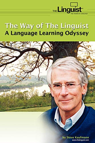 Download The Way of the Linguist: A Language Learning Odyssey 1420873296