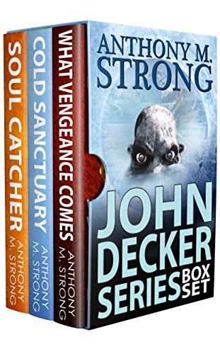 John Decker Thriller Series Box Set by Anthony M. Strong ebook deal