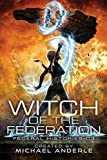 Witch Of The Federation III: Witch Of The Federation Book Three (3)