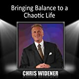 Bringing Balance to a Chaotic Life