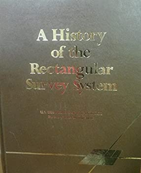 Hardcover A History of the Rectangular Survey System Book