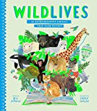 WildLives: 50 Extraordinary Animals that Made History (Stories That Shook Up the World)