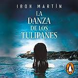 La danza de los tulipanes [The Dance of the Tulips] - Ibon Martín